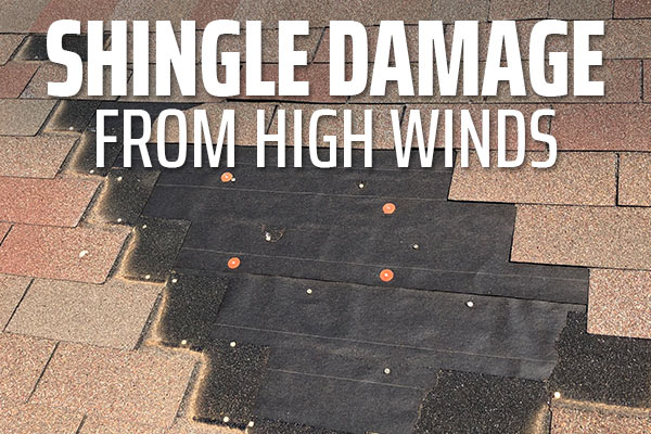 Shingle damage from high winds